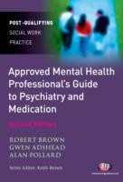 Approved Mental Health Professional's Guide to Psychiatry and Medication