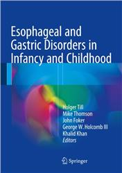Cover Esophageal and Gastric Disorders in Infancy and Childhood