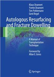 Cover Autologous Resurfacing and Fracture Dowelling