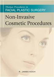 Cover Thomas Procedures in Facial Plastic Surgery: Non-Invasive Cosmetic Procedures
