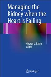 Cover Managing the Kidney when the Heart is Failing