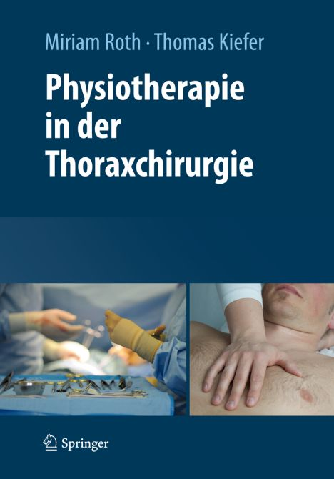 Physiotherapie in der Thoraxchirurgie