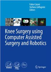 Cover Knee Surgery using Computer Assisted Surgery and Robotics