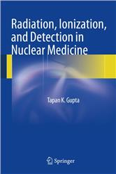 Cover Radiation, Ionization, and Detection in Nuclear Medicine