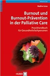 Cover Burnout und Bournout-Prävention in der Palliative Care