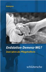 Cover Endstation Demenz-WG?