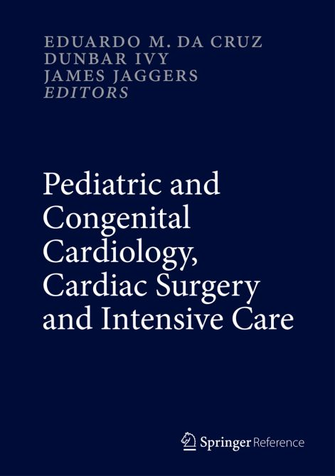 Pediatric and Congenital Cardiology, Cardiac Surgery and Intensive Care - 6 Vol.