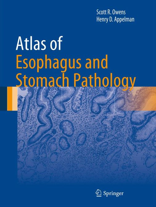 Atlas of Esophagus and Stomach Pathology