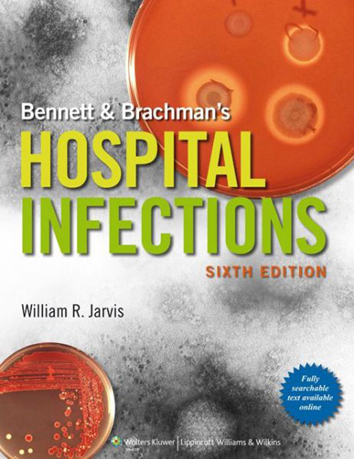 Bennett and Brachman's Hospital Infections