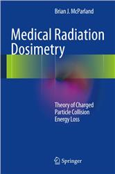 Cover Medical Radiation Dosimetry