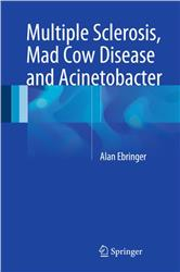 Cover Multiple Sclerosis, Mad Cow Disease and Acinetobacter