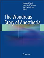 Cover The Wondrous Story of Anesthesia