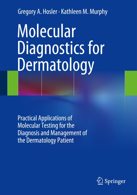 Molecular Diagnostics for Dermatology