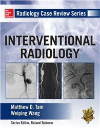 Cover Radiology Case Review Series: Interventional Radiology