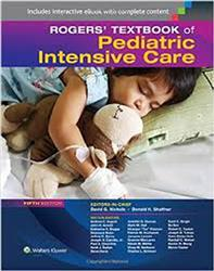 Cover Rogers Textbook of Pediatric Intensive Care