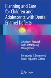 Cover Planning and Care for Children and Adolescents with Dental Enamel Defects