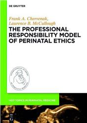 Cover The Professional Responsibility Model of Perinatal Ethics