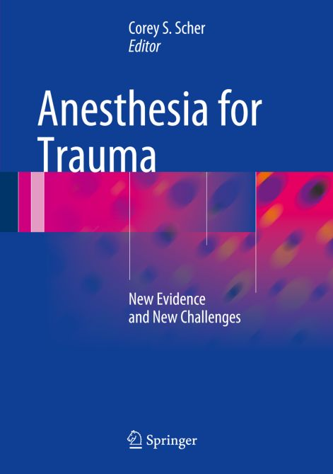 Anesthesia for Trauma