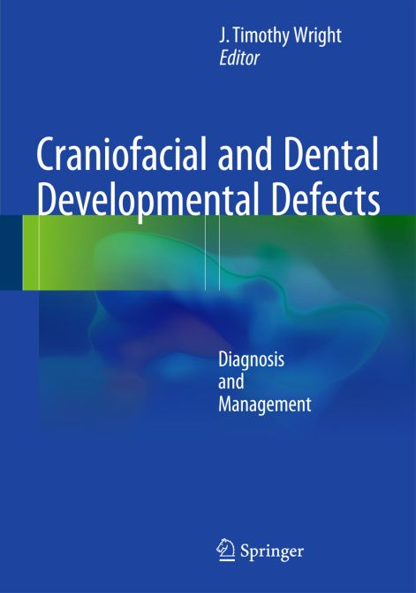 Craniofacial and Dental Developmental Defects