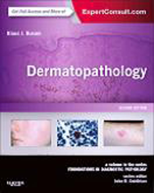 Dermatopathology.  with Expert Consult - Online and Print