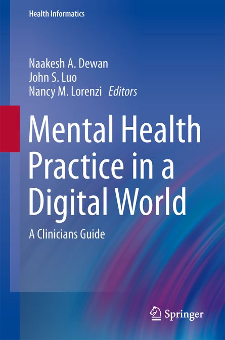 Mental Health Practice in a Digital World