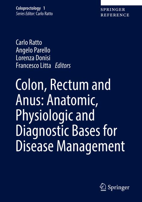 Colon, Rectum and Anus: Anatomic, Physiologic and Diagnostic Bases for Disease Management