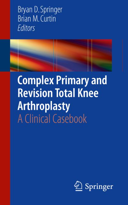 Complex Primary and Revision Total Knee Arthroplasty
