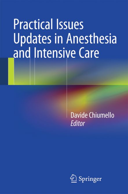 Practical Issues Updates in Anesthesia and Intensive Care
