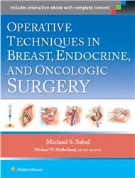 Cover Operative Techniques in Breast, Endocrine, and Oncologic Surgery