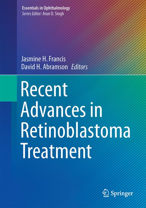 Recent Advances in Retinoblastoma Treatment