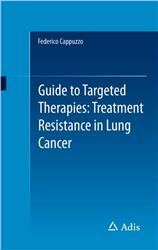 Cover Guide to Targeted Therapies: Treatment Resistance in Lung Cancer