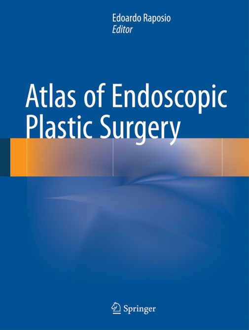 Atlas of Endoscopic Plastic Surgery