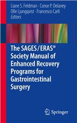 Cover The SAGES / ERAS® Society Manual of Enhanced Recovery Programs for Gastrointestinal Surgery