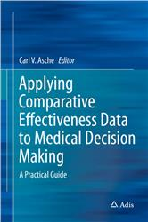 Cover Applying Comparative Effectiveness Data to Medical Decision Making