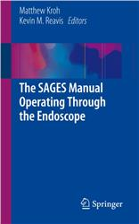 Cover The SAGES Manual Operating Through the Endoscope