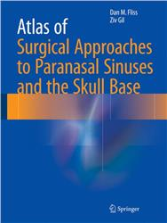 Cover Atlas of Surgical Approaches to Paranasal Sinuses and the Skull Base