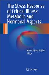 Cover The Stress Response of Critical Illness: Metabolic and Hormonal Aspects