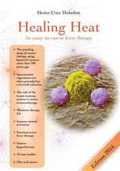 Cover Healing Heat - An essay on cancer fever therapy