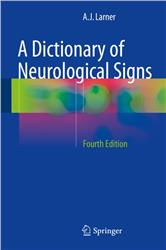 Cover A Dictionary of Neurological Signs