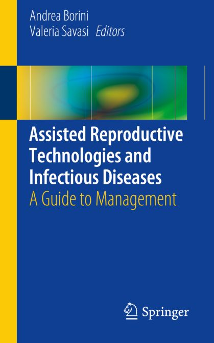 Assisted Reproductive Technologies and Infectious Diseases