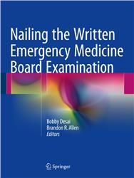 Cover Nailing the Written Emergency Medicine Board Examination