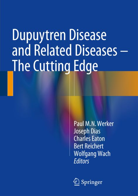 Dupuytren Disease and Related Diseases