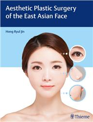 Cover Aesthetic Plastic Surgery of the East Asian Face