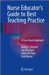 Cover Nurse Educator's Guide to Best Teaching Practice