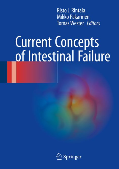 Current Concepts of Intestinal Failure