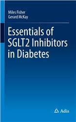 Cover Essentials of SGLT2 Inhibitors in Diabetes