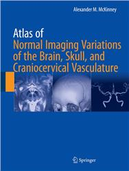 Cover Atlas of Normal Imaging Variations of the Brain, Skull, and Craniocervical Vasculature - 2 Volumes -
