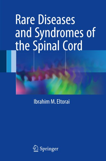 Rare Diseases and Syndromes of the Spinal Cord
