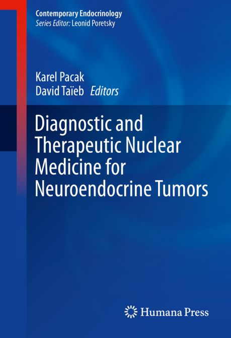 Diagnostic and Therapeutic Nuclear Medicine for Neuroendocrine Tumors