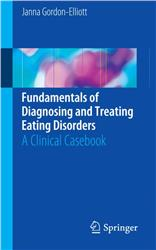 Cover Fundamentals of Diagnosing and Treating Eating Disorders